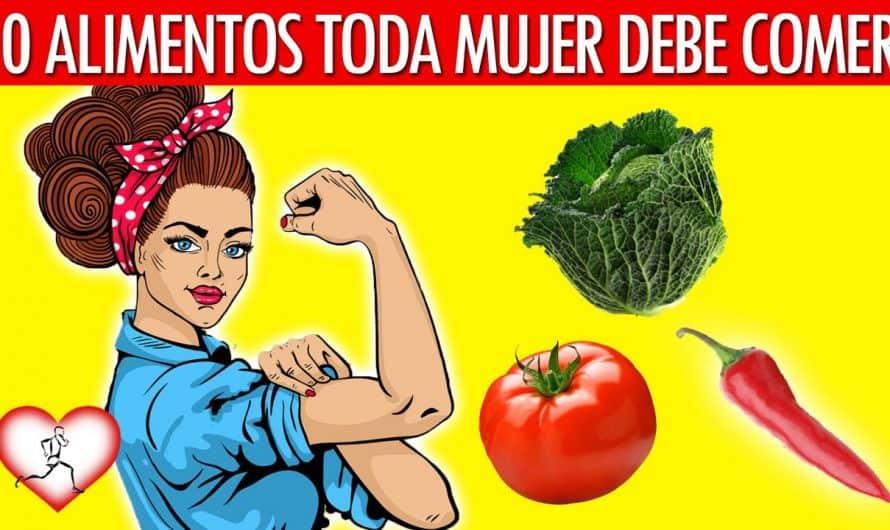 10 Súper Alimentos Que Toma Mujer Debería Comer