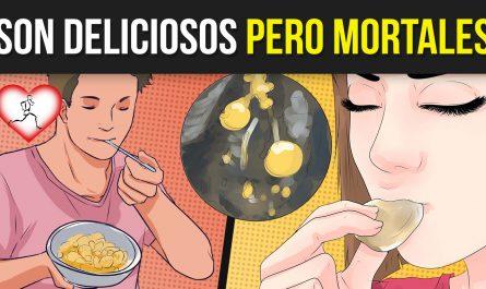 10 Alimentos DELICIOSOS pero MORTALES que podrían llevarte a la MUERTE y no lo sabes